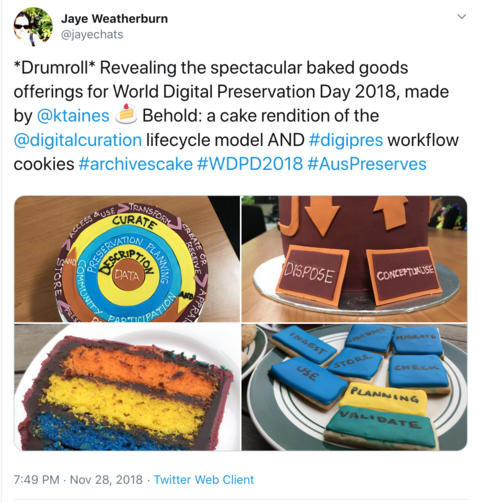 Screenshot of Tweet by Jaye Weatherburn showing digital preservation-themed cakes and cookies for WDPD 2018